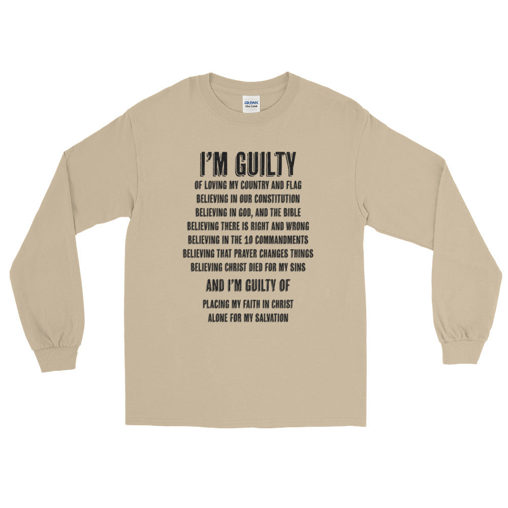 I'm Guilty Long Sleeve T-Shirt