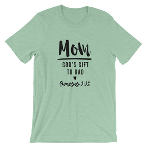Mom Gods Gift Unisex Short Sleeve Jersey T-Shirt with Tear Away Label