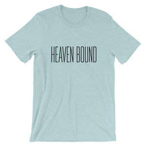 Heaven Bound Unisex T-Shirt