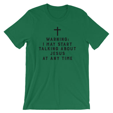 Warning I May Start Talking About Jesus (St. Patrick's Day Edition)