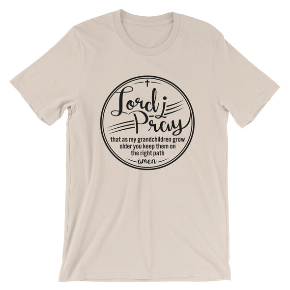 Lord I Pray Unisex T-Shirt