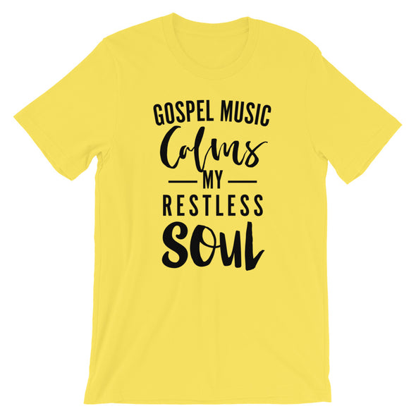 Gospel Music Calms My Soul Unisex T-Shirt