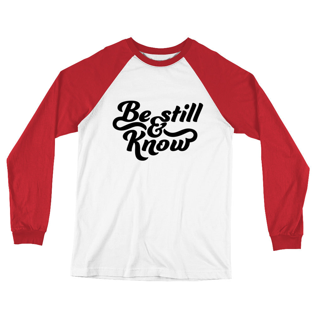 Be Still and Know Long Sleeve Baseball T-Shirt