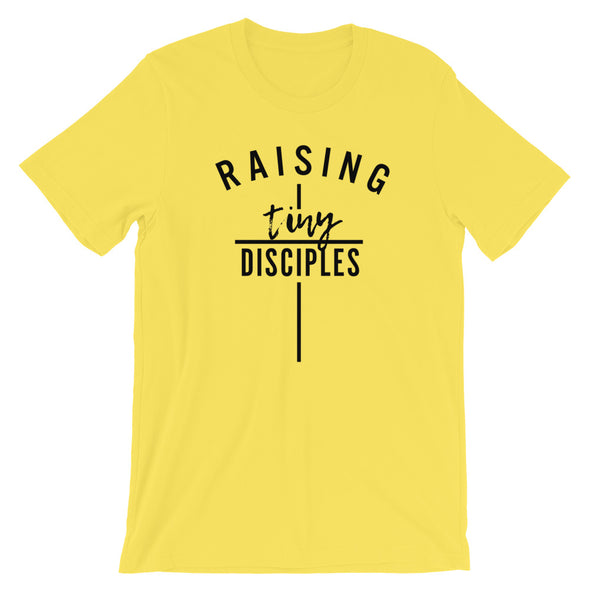 Raising Tiny Disciples Unisex T-Shirt