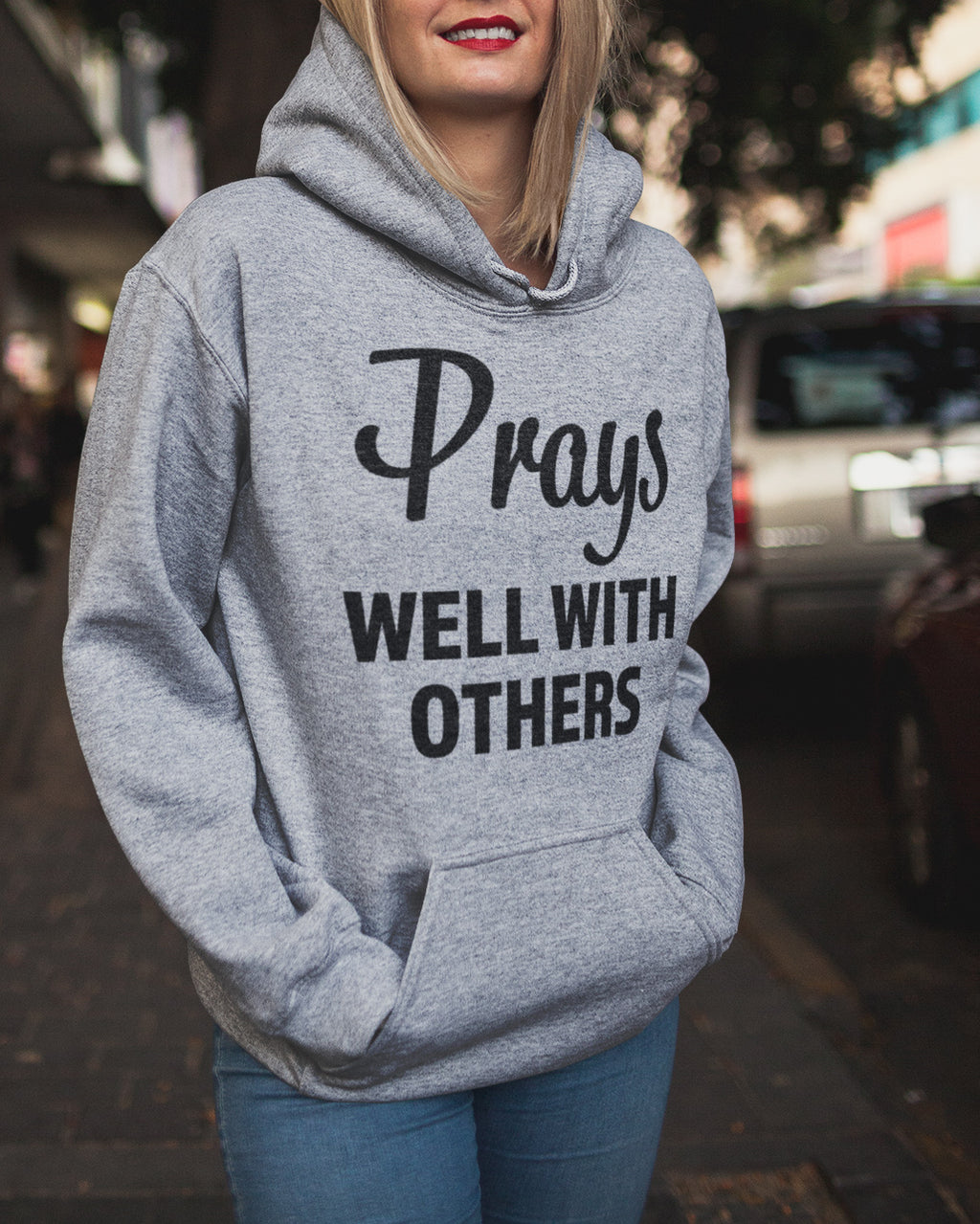 Prays Well With Others Unisex Hoodie