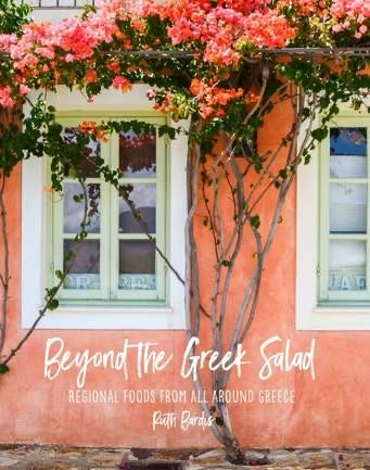 BEYOND THE GREEK SALAD Regional Foods all around Greece by Ruth Bardis-Groceries-Ruth Bardis-Fresh Connection