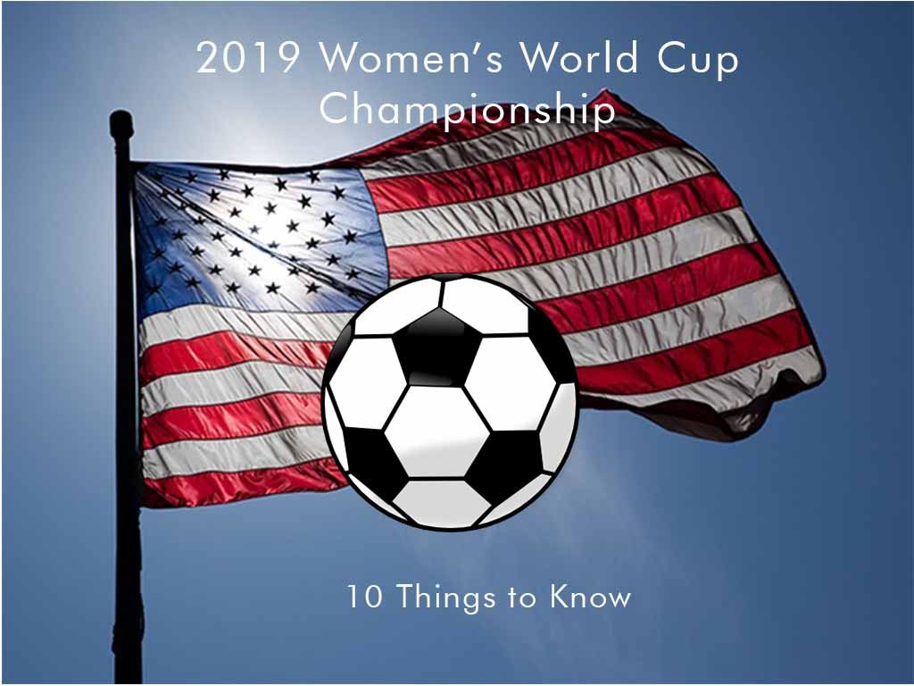 10 Things to Know About the 2019 World Cup Champions