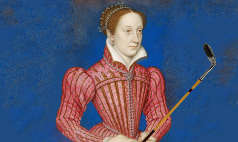Mary Queen of Scots - First Famous Female Golfer