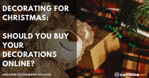 Decorating for Christmas:  Should You Buy Your Decorations Online? | Ecommerce Expert