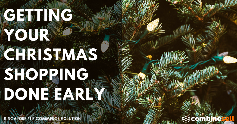Getting Your Christmas Shopping Done Early | Ecommerce Expert