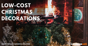 Low-Cost Christmas Decorations | Ecommerce Expert