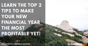 Learn the Top 2 Tips to Make Your New Financial Year The Most Profitable Yet! | Ecommerce Expert