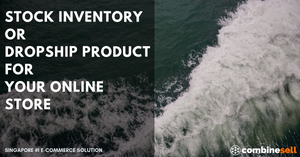 Stock Inventory Or Dropship Product For Your Online Store | Ecommerce Expert
