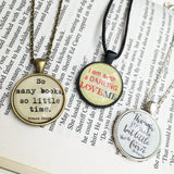 Literary Quote| Book Quotes Literary Necklace Pendant| literary quotes| inspirational quote|literary quote|literary gifts|wife xmas necklace