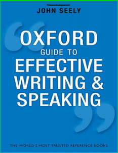 The Oxford Guide to Effective Writing and Speaking PDF