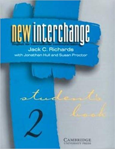 New Interchange Level 2 Student's book 2: English for International Communication (New Interchange Student's Book)