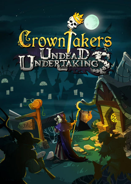 Crowntakers - Undead Undertakings