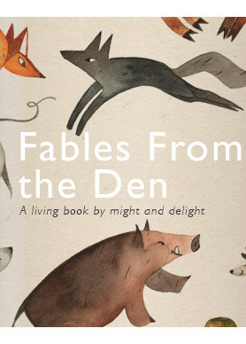 Fables from the Den