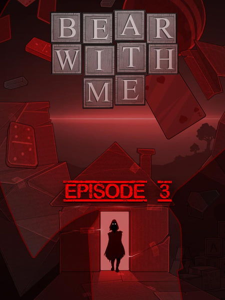 Bear With Me - Episode Three - Oynasana