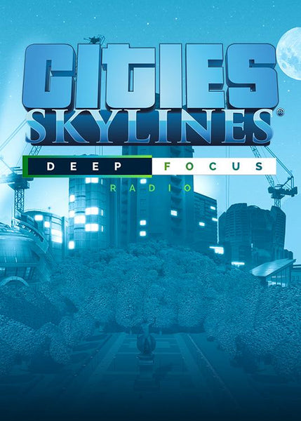 Cities: Skyline - Deep Focus Radio - Oynasana