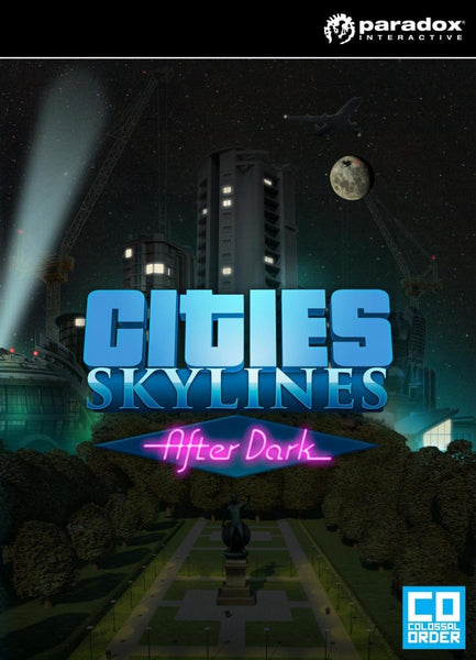 Cities: Skylines - After Dark - Oynasana