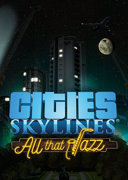 Cities: Skylines - All That Jazz - Oynasana