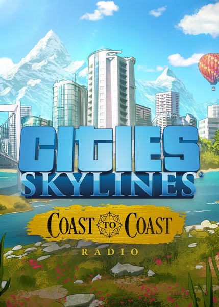 Cities: Skylines - Coast to Coast Radio - Oynasana