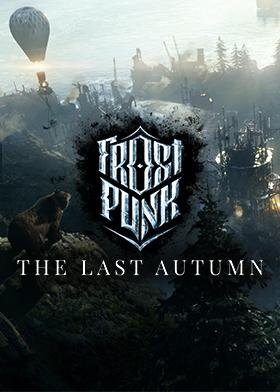 Frostpunk: The Last Autumn - Oynasana
