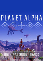 PLANET ALPHA - Original Soundtrack - Oynasana