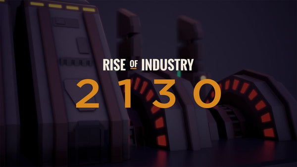 Rise of Industry: 2130 - Oynasana