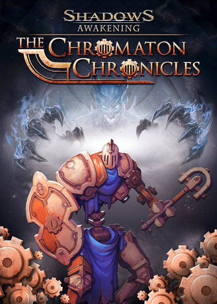 Shadows: Awakening - The Chromaton Chronicles - Oynasana