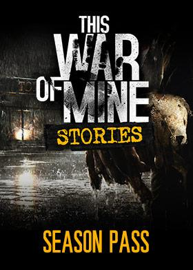 This War of Mine: Stories - Season Pass - Oynasana