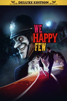 We Happy Few - Deluxe Edition - Oynasana