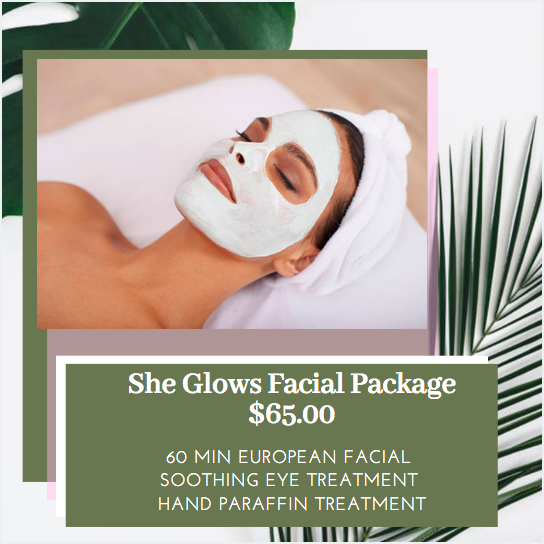 """She Glows"" Facial Package"