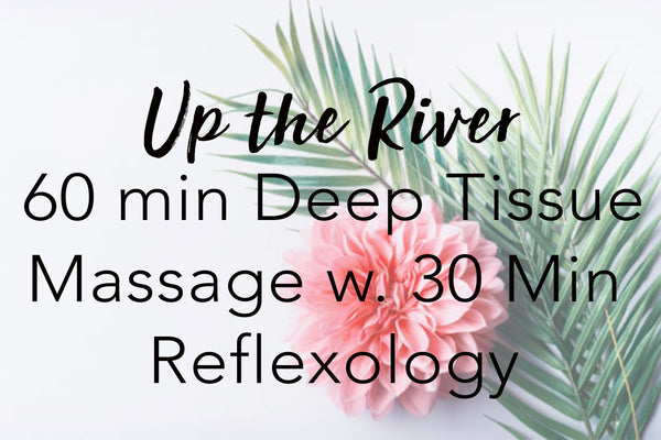 Up The River Massage w. Reflexology