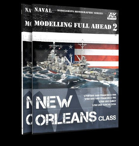 AK Interactive Modelling Full Ahead 2: New Orleans Class Book