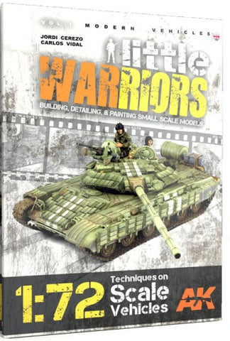 AK Interactive Modern Vehicles Vol. 1: Little Warriors Techniques 1/72 Scale Vehicles