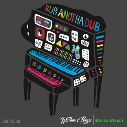 WALKER & ROYCE- RUB ANOTHA DUB SINGLE