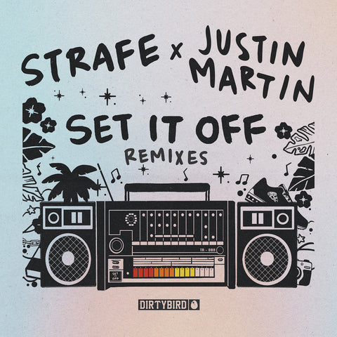 SET IT OFF REMIXES