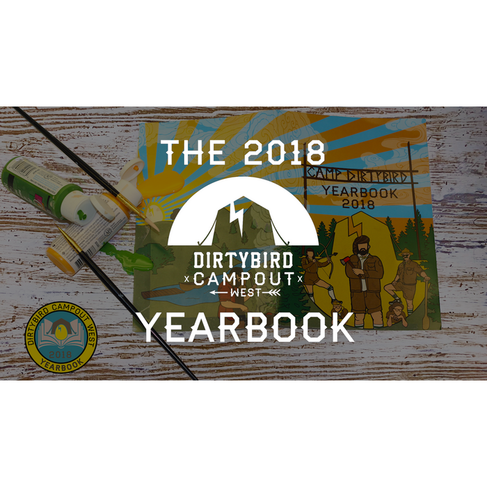 Dirtybird Campout West 2018 Yearbook (PRE-ORDER)