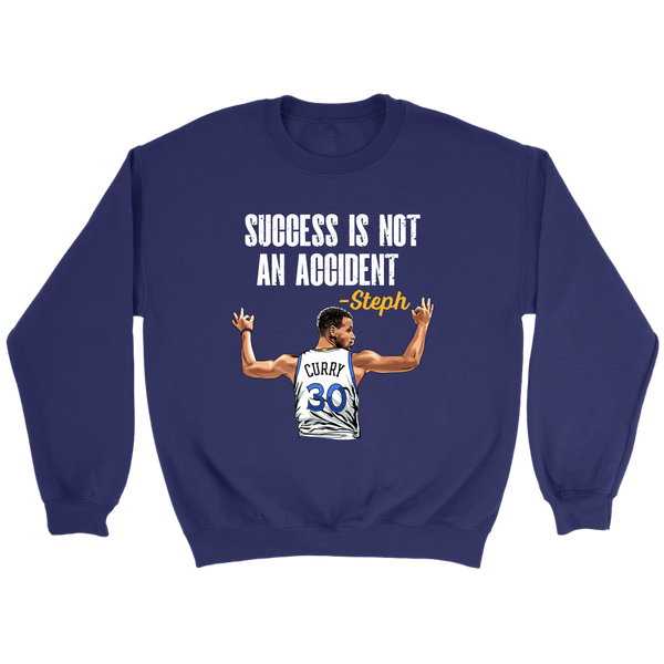 Steph Curry 'Success Is Not An Accident' Sweatshirt