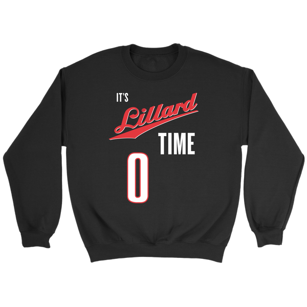 It's Lillard Time Sweatshirt