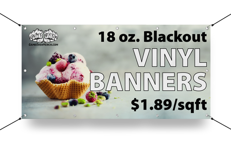 18oz. Blackout Vinyl Banner ($1.89/sqft)