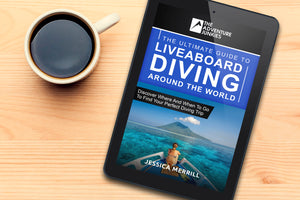 The Ultimate Guide To Liveaboard Diving Around The World (e-Book)