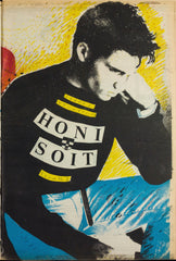 "Cover image from 1987 Honi Soit, depicting photograph of young man in blue jeans and black jumper, with the words ""Honi Soit"" across his chest. He is sitting down, resting one side of his face against his hand and looks glumly down at the ground."
