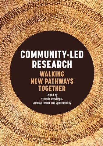 Book cover: Community-Led Research, Walking New Pathways Together