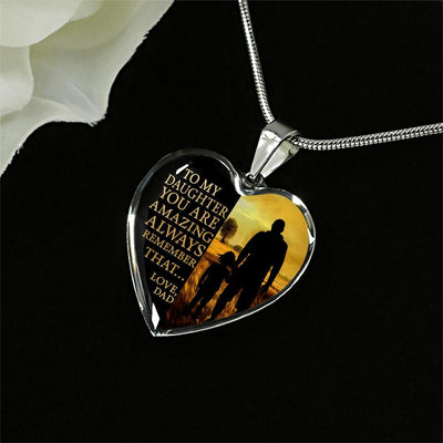 To My Daughter, You Are Amazing (Walk with Dad) - Silver Finished Heart Necklace - podprintz.com
