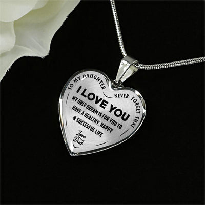 TO MY DAUGHTER MY ONLY DREAM, SILVER FINISHED HEART SHAPED NECKLACE (BLACK ON TRANSPARENT) - podprintz.com