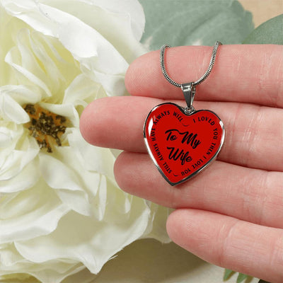 To My Wife Then Still Always Silver or Gold Finished Necklace (Black on Red) - podprintz.com