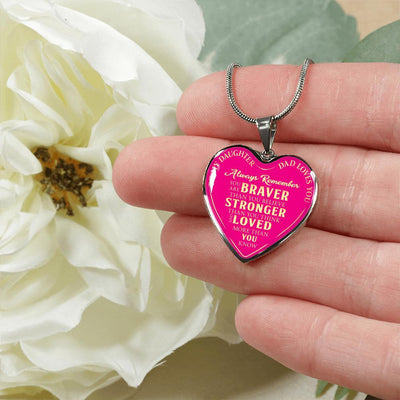 To Daughter Love Dad, Braver Stronger Loved Silver or Gold Finished Heart Shaped Necklace (Gold Text on Pink) - podprintz.com